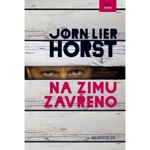 Jørn Lier Horst - Na zimu zavřeno