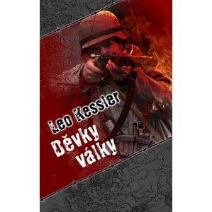 Leo Kessler - Děvky války