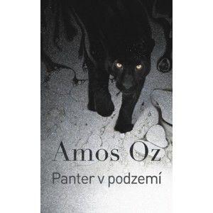 Amos Oz - Panter v podzemí