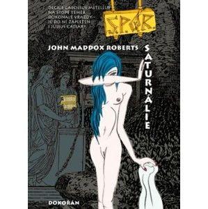 John Maddox Roberts - Saturnálie
