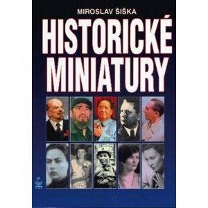 Miroslav Šiška - Historické miniatury