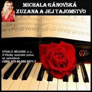 Michala Gánovská - Zuzana ajej tajomstvo