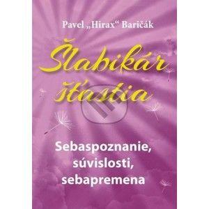 Pavel Hirax Baričák - Šlabikár šťastia 2