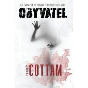 Francis Cottam - Obyvatel