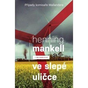 Henning Mankell - Ve slepé uličce