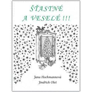 Jana Hochmannová - Šťastné a veselé!!!