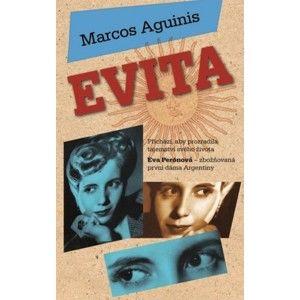 Marcos Aguinis  - Evita
