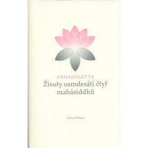 Abhajadátta Šhri - Životy osmdesáti čtyř mahásiddhů