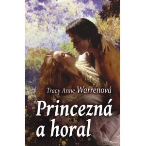 Tracy Anne Warren - Princezná a horal