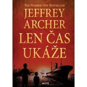 Jeffrey Archer - Len čas ukáže
