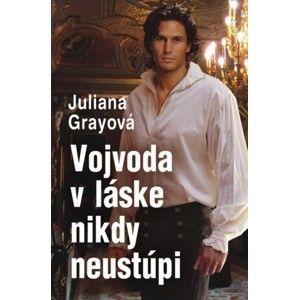 Juliana Gray - Vojvoda v láske nikdy neustúpi
