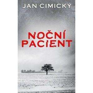 Jan Cimický - Noční pacient