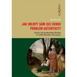 Jan Kosek - Jak (ne)být sám (se) sebou