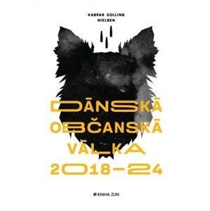 Kaspar Colling Nielsen - Dánská občanská válka 2018 – 2024