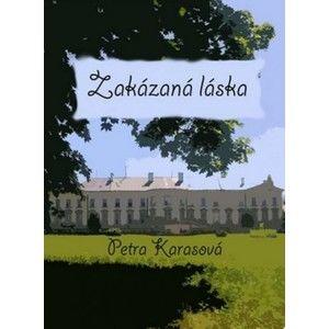 Petra Karasová - Zakázaná láska