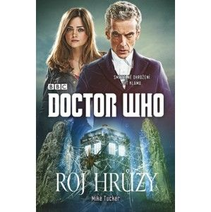 Mike Tucker - Doctor Who: Roj hrůzy