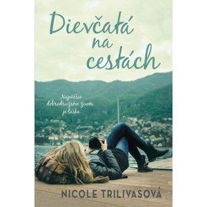 Nicole Trilivas - Dievčatá na cestách