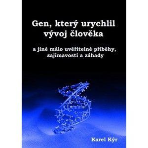 Karel Kýr - Gen, který urychlil vývoj člověka