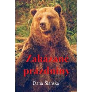 Dana Šianská - Zakázané prázdniny