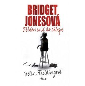 Helen Fielding - Bridget Jonesová - Zbláznená do chlapa