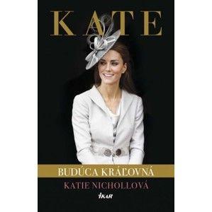 Katie Nicholl - Kate - budúca kráľovná