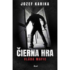 Jozef Karika - Čierna hra