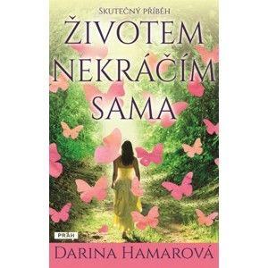 Darina Hamarová - Životem nekráčím sama