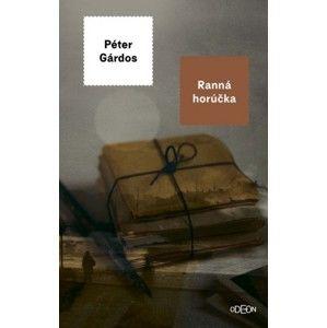 Péter Gárdos - Ranná horúčka
