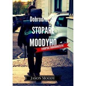 Jason Moody - Dobrodružství stopaře Moodyho – Evropské dobrodružství