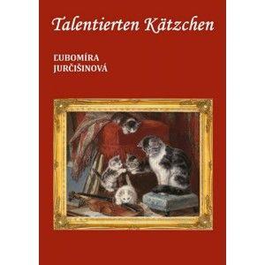 Ľubomíra Jurčišinová - Talentierten Kätzchen
