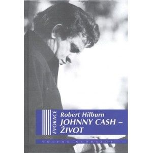Robert Hilburn - Johnny Cash: Život