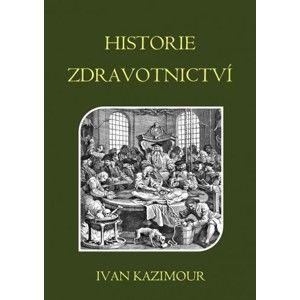 Ivan Kazimour - Historie zdravotnictví