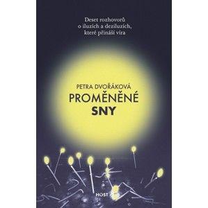 Petra Dvořáková - Proměněné sny