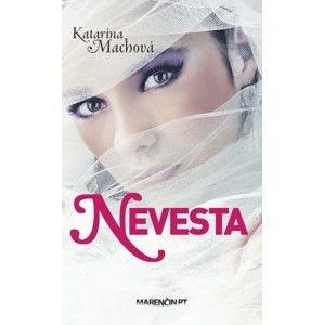 Katarína Machová - Nevesta