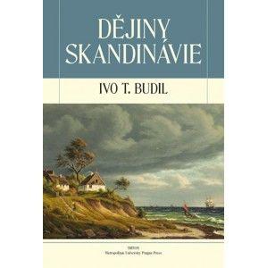 Ivo T. Budil - Dějiny Skandinávie