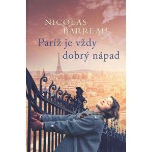 Nicolas Barreau - Paríž je vždy dobrý nápad