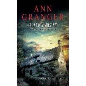 Ann Granger - Bláto a mršiny
