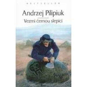 Pilipiuk Andrzej - Vezmi černou slepici - Kroniky Jakuba Vandrovce 3
