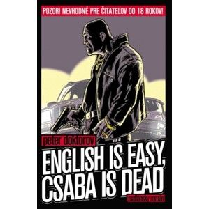 Peter Doktorov - English is easy, Csaba is dead