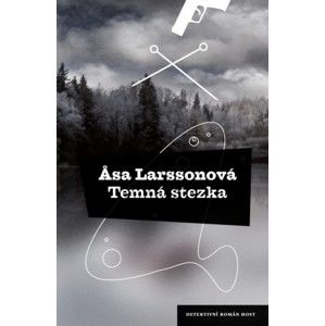 Asa Larssonová - Temná stezka