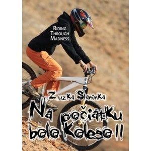 Zuzka Slaninka - Na počiatku bolo koleso 2