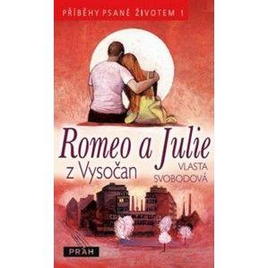 Vlasta Svobodová - Romeo a Julie z Vysočan