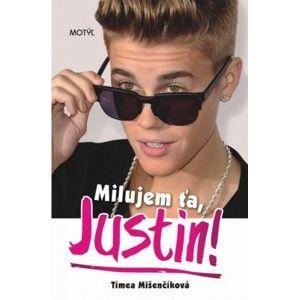 Tímea Mišenčíková - Milujem ťa, Justin!