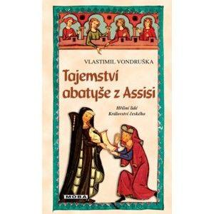 Vlastimil Vondruška - Tajemství abatyše z Assisi