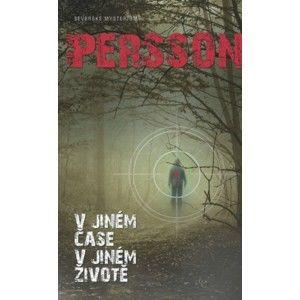 Leif GW Persson - V jiném čase, v jiném životě