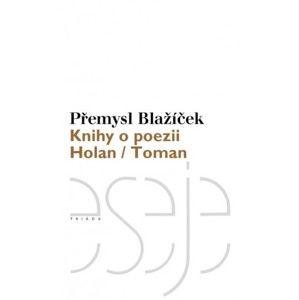 Přemysl Blažíček - Knihy o poezii