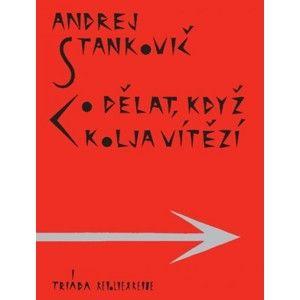 Andrej Stankovič - Co dělat, když Kolja vítězí