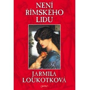 Jarmila Loukotková - Není římského lidu