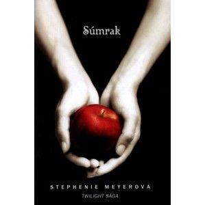 Stephenie Meyerová - Súmrak