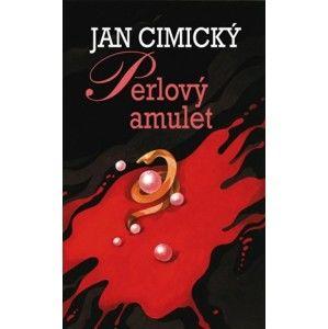 Jan Cimický - Perlový amulet